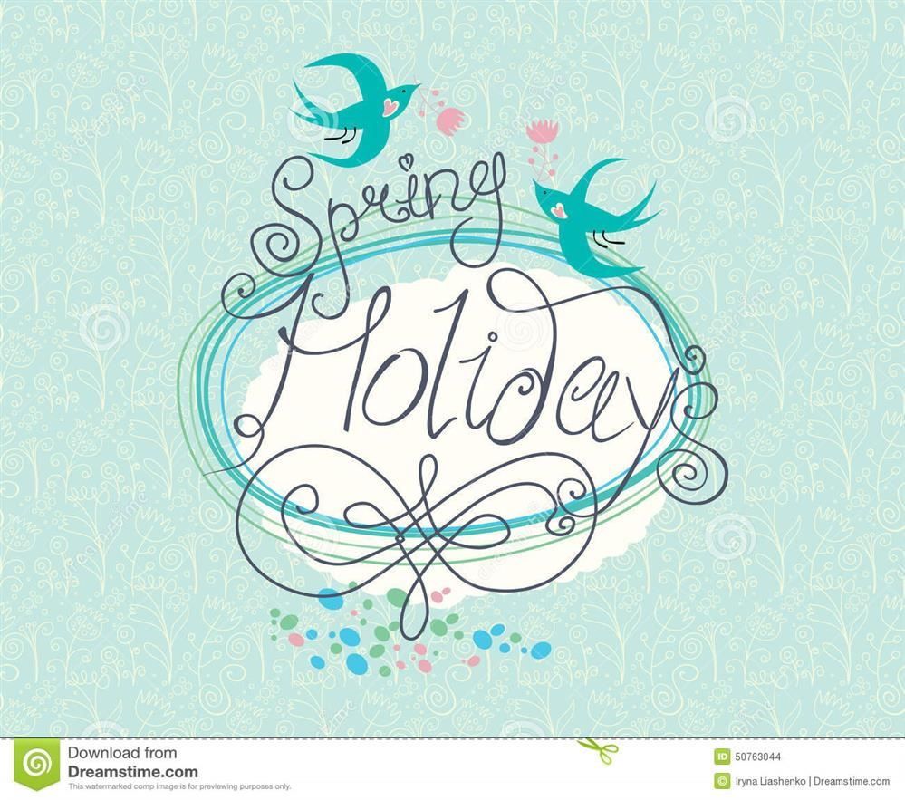 Spring Holiday - NO SCHOOL on Friday, April 19th
