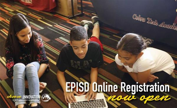 EPISD Online Registration NOW OPEN