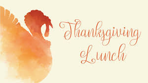 Come Join Us for Thanksgiving Lunch