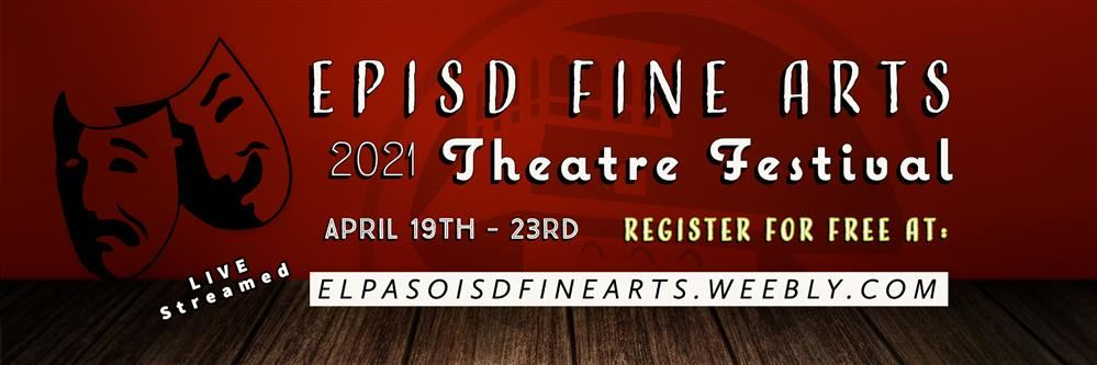 EPISD Theatre Fest 2021 Flyer