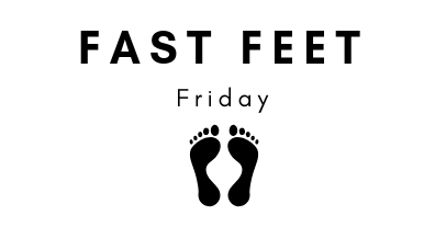 Fast Feet Friday Schedule