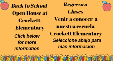Open House/ Conocer a la escuela Crockett