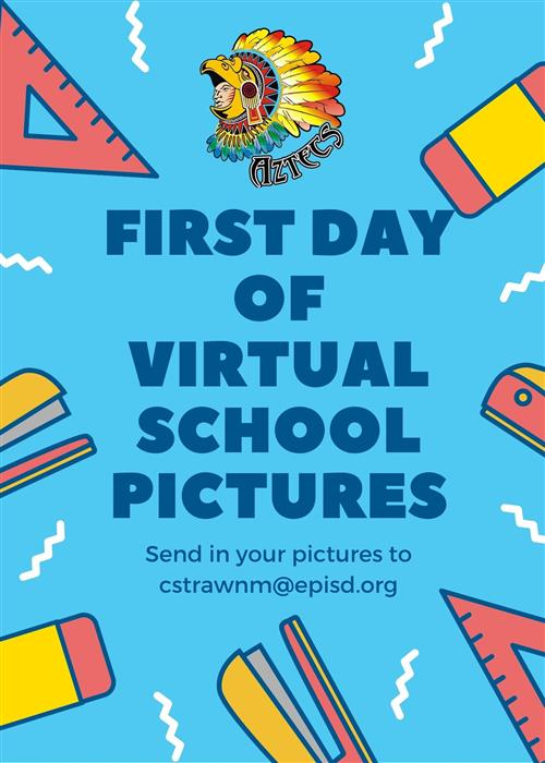 First Day of Virtual School Pictures