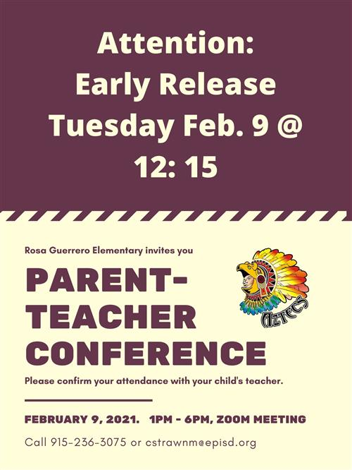 Early Release and Parent Teacher Conferences - 02/09/2021