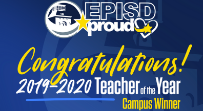 EPISD celebrates 2019-2020 Campus Teachers of the Year