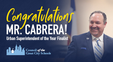 Cabrera finalist for urban superintendent of the year award