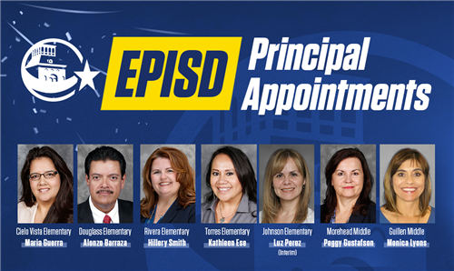 New EPISD Principal Appointments