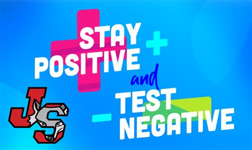 Stay Positive Test Negative