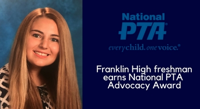 Franklin freshman wins National PTA Advocacy Award for safety efforts