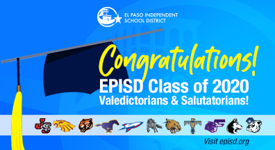 EPISD announces Class of 2020 valedictorians and salutatorians