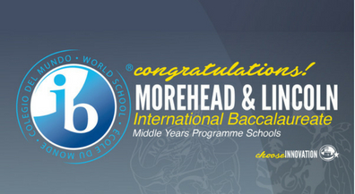 Lincoln, Morehead become first International Baccalaureate Middle Years Programme Schools in El Paso