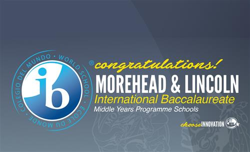 Lincoln, Morehead become first International Baccalaureate