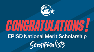 EPISD seniors earn five of El Paso's six National Merit Scholarship semifinalist spots