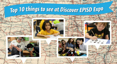 Top 10 Things You'll See at Discover EPISD Expo