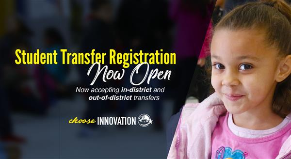 Registration for in- and out-of-district transfers now open