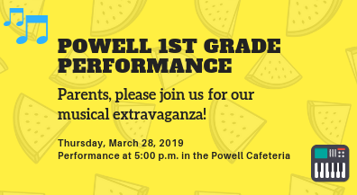 Powell 1st Grade Performance
