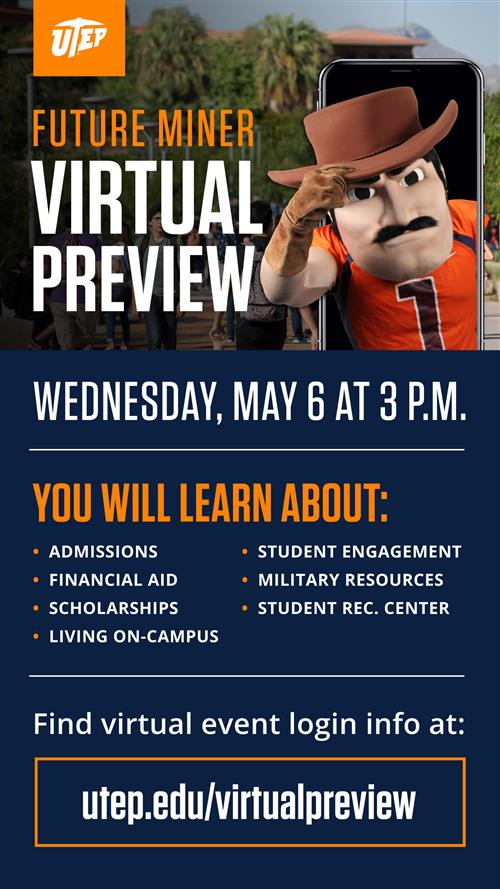 UTEP Future Miner Virtual Preview