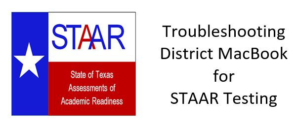 Troubleshooting for STAAR Testing