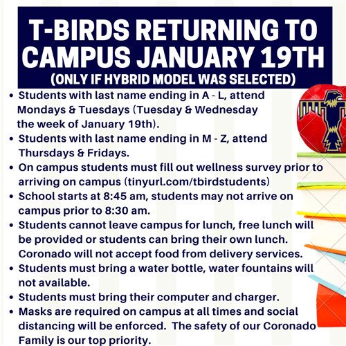 Students return to campus January 19th (only if hybrid model was selected)