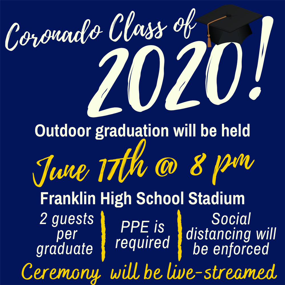 Coronado Graduation is June 17th @ 8 PM