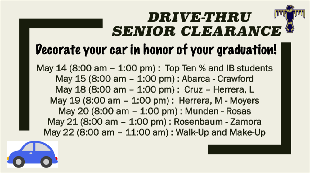 Senior Clearance Dates and Times.
