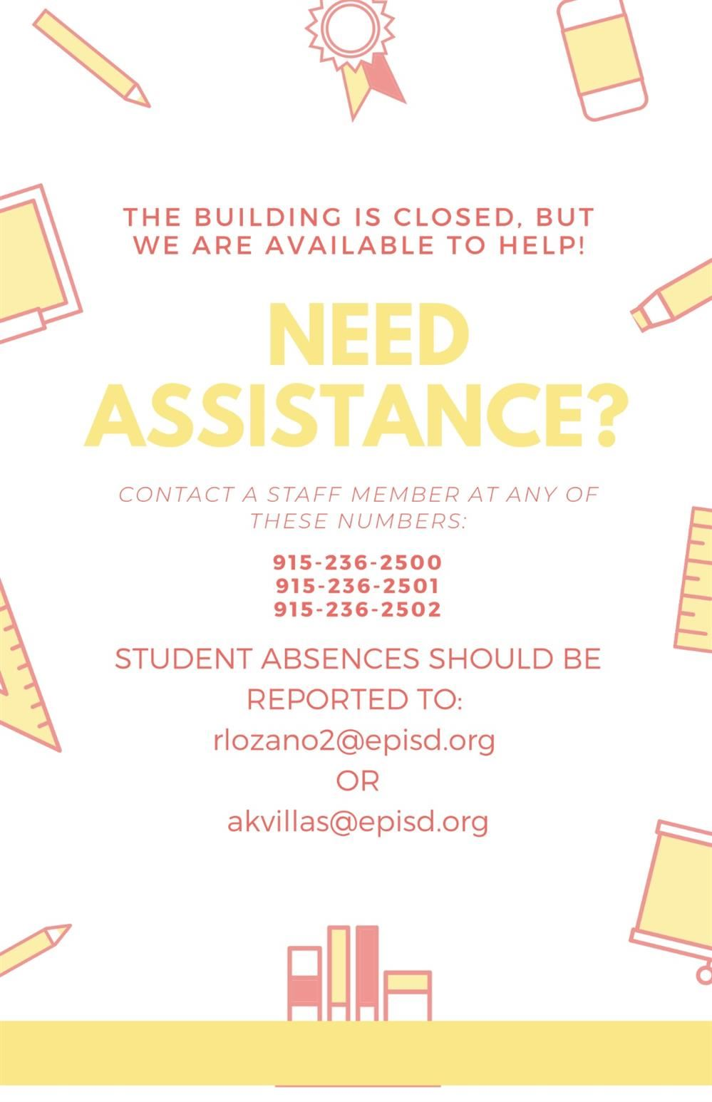 PLEASE CONTACT US IF YOU NEED ASSISTANCE