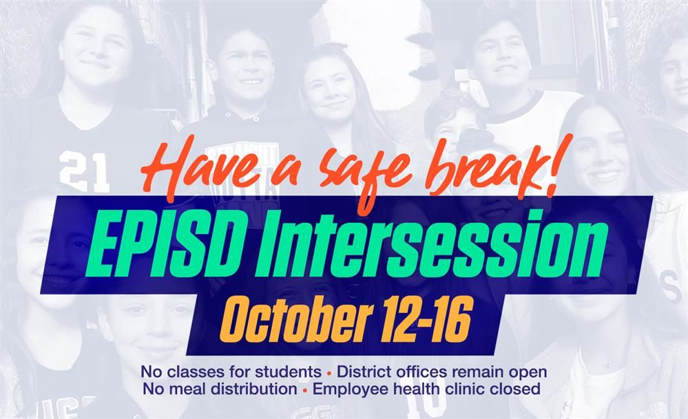 HAVE A SAFE INTERSESSION
