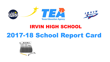 TEA 2017-2018 Irvin School Report Card