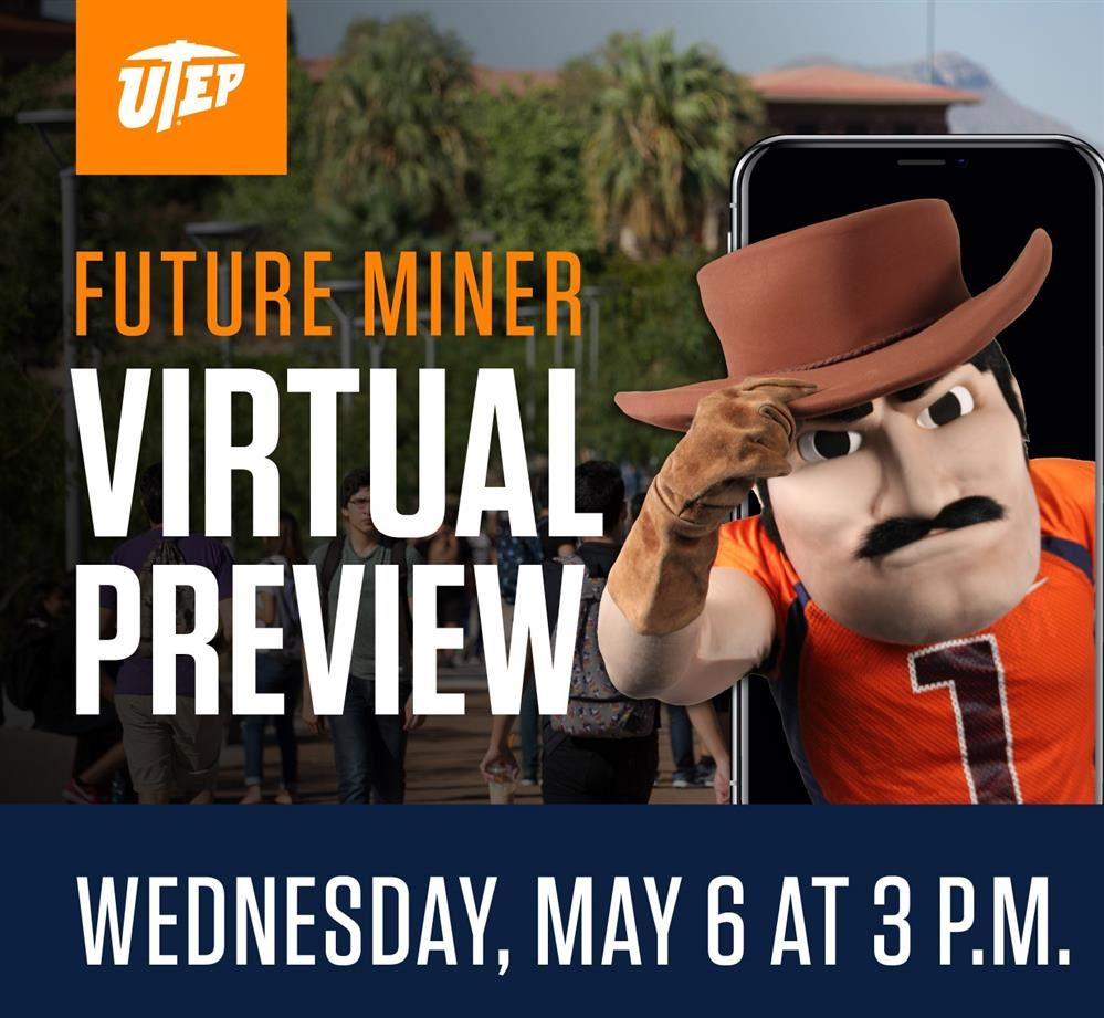 Utep Virtual Preview - May 6th